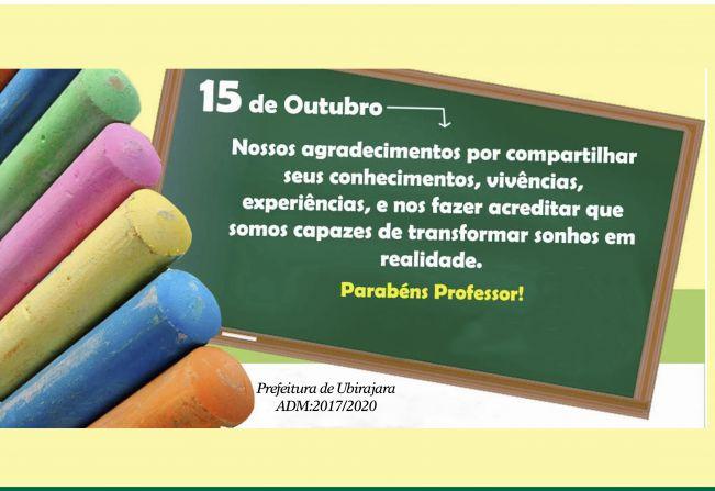 Noticia Administracao Municipal Deseja Um Feliz Dia Dos Professores Prefeitura Municipal De Ubirajara